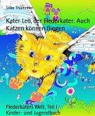 Kater Leo, der Flederkater: Auch Katzen können fliegen (eBook, ePUB)