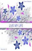 Live my life (eBook, ePUB)
