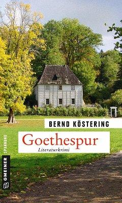 Goethespur (eBook, ePUB) - Köstering, Bernd