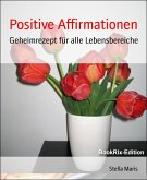 Positive Affirmationen (eBook, ePUB)