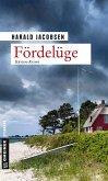 Fördelüge / Kommissar Reuter & Privatermittler Bargen Bd.1 (eBook, ePUB)