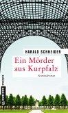 Ein Mörder aus Kurpfalz (eBook, PDF)