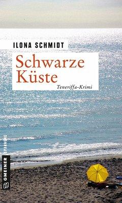 Schwarze Küste (eBook, PDF) - Schmidt, Ilona