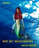 Nixe mit Heuschnupfen (eBook, ePUB)
