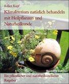 Klimakterium, Menopause Wechseljahresbeschwerden behandeln mit Pflanzenheilkunde, Akupressur und Wasserheilkunde (eBook, ePUB)