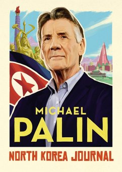 North Korea Journal (eBook, ePUB) - Palin, Michael