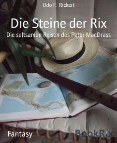Die Steine der Rix (eBook, ePUB) - Rickert, Udo F.