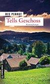 Tells Geschoss (eBook, ePUB)