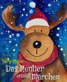 Das Rentier erzählt Märchen (eBook, ePUB)