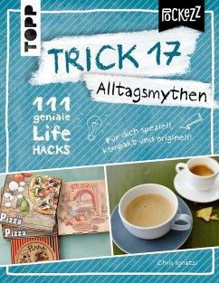 Trick 17 Pockezz – Alltagsmythen (eBook, PDF) - Ignatzi, Chris