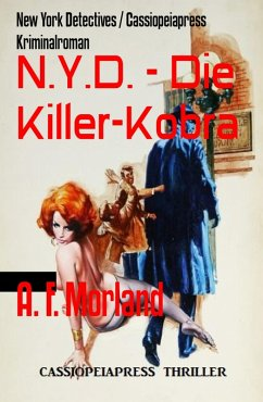 N.Y.D. - Die Killer-Kobra (eBook, ePUB) - Morland, A. F.