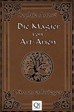 Die Magier von Art-Arien - Band 2 (eBook, ePUB) - André, Sophie