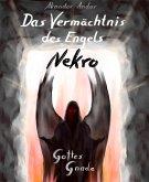 Das Vermächtnis des Engels Nekro - Gottes Gnade (eBook, ePUB)
