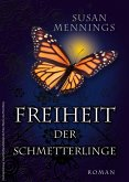 Freiheit der Schmetterlinge (eBook, ePUB)