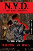 N.Y.D. - Terror an Bord (New York Detectives) (eBook, ePUB)