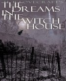 Dreams in the Witch House (eBook, ePUB)