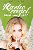 Racheengel küsst man nicht (Liebesroman) (eBook, ePUB)