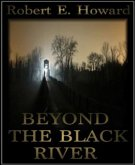 Beyond the Black River (eBook, ePUB)
