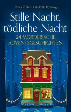 Stille Nacht, tödliche Nacht (eBook, ePUB)