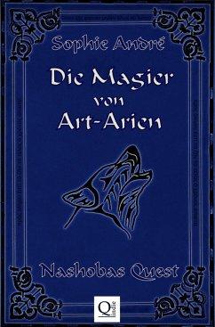 Die Magier von Art-Arien - Band 1 (eBook, ePUB) - André, Sophie