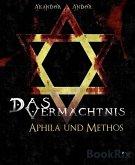 Das Vermächtnis - Aphila & Methos (eBook, ePUB)