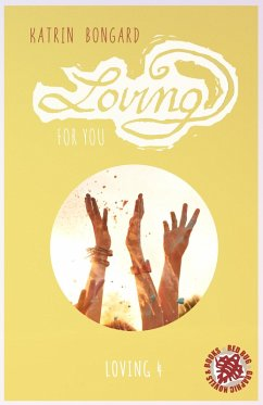 Loving for you (eBook, ePUB) - Bongard, Katrin