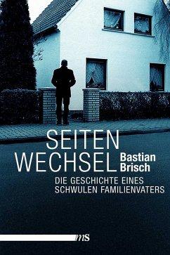 Seitenwechsel (eBook, ePUB) - Brisch, Bastian