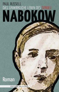 Das unwirkliche Leben des Sergej Nabokow (eBook, ePUB) - Russell, Paul