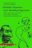 """""""Schlaffe Ghaselen"""" und """"Knoblauchsgeruch"""" (eBook, ePUB)"""