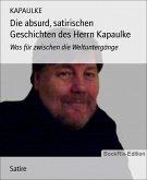 Die absurd, satirischen Geschichten des Herrn Kapaulke (eBook, ePUB)