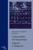 Gedankenblitze und Spiegelungen / Fulgurari si refulgurari (eBook, PDF)