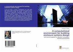A computational environment for building enclosure systems design - Shirdel, Hamidreza