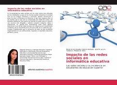 Impacto de las redes sociales en informática educativa - Coloma Andrade, María de los Angeles; Juca A., José M.