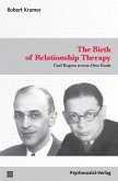 The Birth ofRelationship Therapy