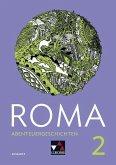 ROMA B Abenteuergeschichten 2