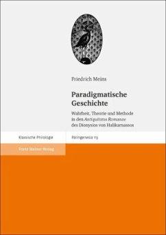 Paradigmatische Geschichte - Meins, Friedrich