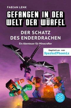 Der Schatz des Enderdrachen / Gefangen in der Welt der Würfel Bd.4 - Lenk, Fabian