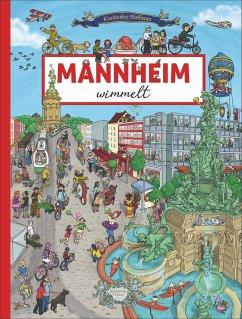 Mannheim wimmelt - Hoffman, Kimberley