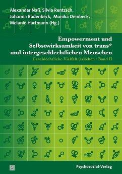 Empowerment und Selbstwirksamkeit von trans* und intergeschlechtlichen Menschen