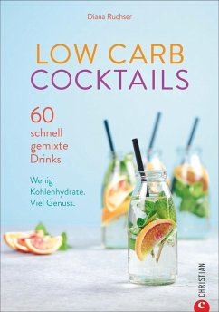 Low Carb Cocktails - Ruchser, Diana