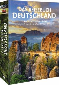 Das Reisebuch Deutschland - Mentzel, Britta;Rusch, Barbara;Pinck, Axel