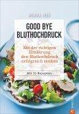 Good bye Bluthochdruck