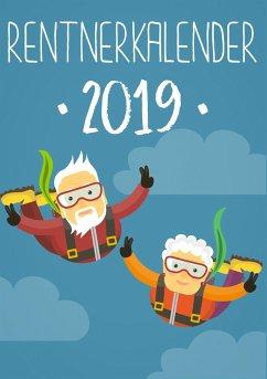 Rentnerkalender 2019 - Kalender für Senioren mit Großer Schrift