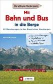 Mit Bahn und Bus in die Berge