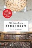 Stockholm / 500 Hidden Secrets Bd.13