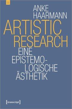 Artistic Research - Haarmann, Anke