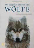 Das geheime Wissen der Wölfe