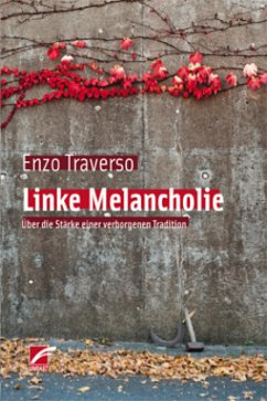 Linke Melancholie - Traverso, Enzo