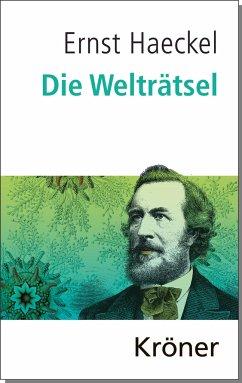 Die Welträtsel - Haeckel, Ernst