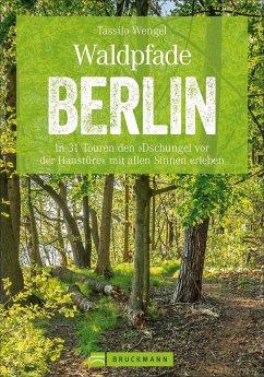 Waldpfade Berlin - Wengel, Tassilo